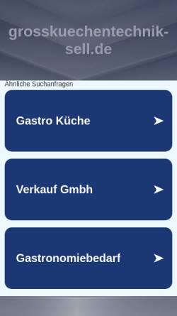 Vorschau der mobilen Webseite www.grosskuechentechnik-sell.de, Großküchentechnik Sell
