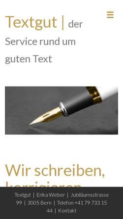 Vorschau der mobilen Webseite www.textgut.ch, Textgut Erika Weber