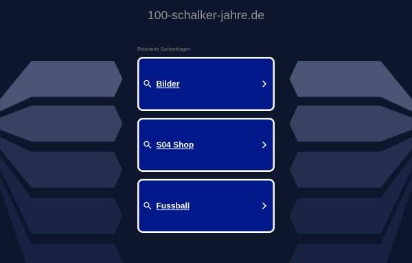 Vorschau von www.100-schalker-jahre.de, 100 Schalker Jahre