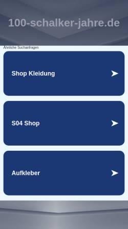Vorschau der mobilen Webseite www.100-schalker-jahre.de, 100 Schalker Jahre
