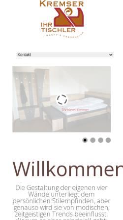 Vorschau der mobilen Webseite www.tischlerei-kremser.com, Tischlerei Reinhard Kremser GesmbH & CoKG