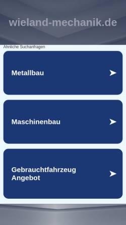 Vorschau der mobilen Webseite wieland-mechanik.de, Wieland Mechanische Werkstatt, Inh. Peter Wieland