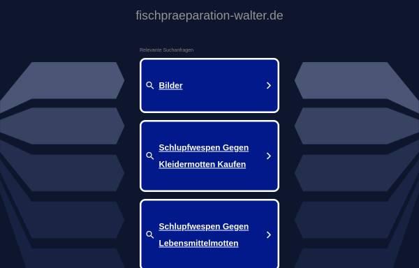 Vorschau von www.fischpraeparation-walter.de, Fischpräparation Walter