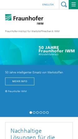 Vorschau der mobilen Webseite www.iwm.fraunhofer.de, Fraunhofer-Institut für Werkstoffmechanik