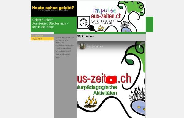 Vorschau von www.heute-schon-gelebt.ch, Heute schon gelebt?