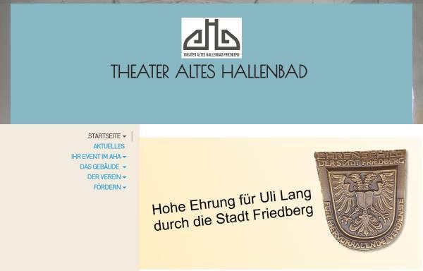 Vorschau von www.aha-friedberg.de, Gesellschaft der Freunde Theater Altes Hallenbad