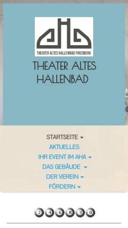 Vorschau der mobilen Webseite www.aha-friedberg.de, Gesellschaft der Freunde Theater Altes Hallenbad