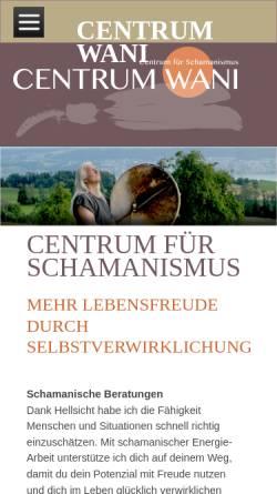 Vorschau der mobilen Webseite www.centrum-wani.ch, Centrum Wani - Das Centrum für Schamanismus
