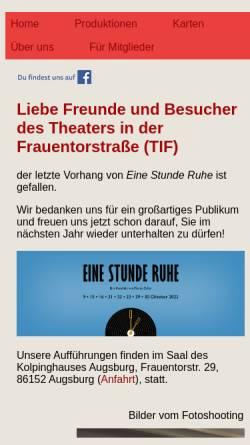 Vorschau der mobilen Webseite www.tif-augsburg.de, Augsburg, Theater in der Frauentorstraße e.V.