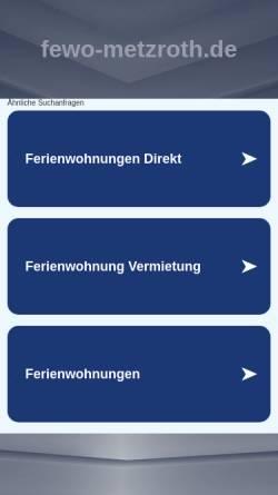 Vorschau der mobilen Webseite fewo-metzroth.de, Ferienwohnung Metzroth