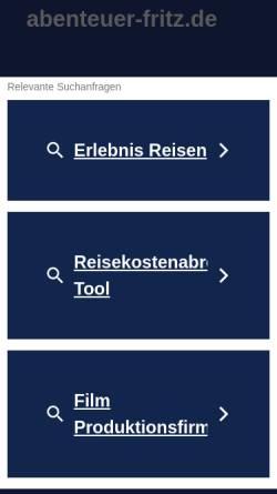 Vorschau der mobilen Webseite www.abenteuer-fritz.de, Abenteuer Fritz - Einmal um die ganze Welt [Fritz Kratzeisen]