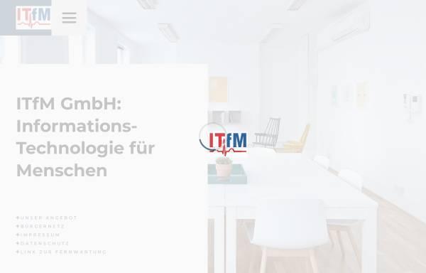 Vorschau von www.itfm.de, Informationstechnologie für Menschen (ITfM) GmbH