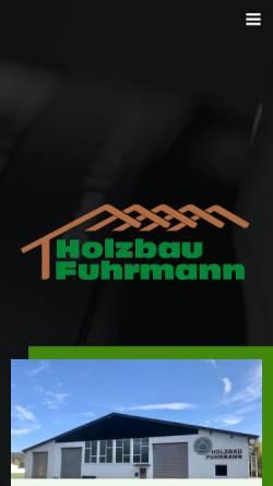 Vorschau der mobilen Webseite www.holzbau-fuhrmann.de, Holzbau Fuhrmann GmbH