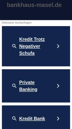 Vorschau der mobilen Webseite www.bankhaus-masel.de, Bankhaus Dr. Masel AG