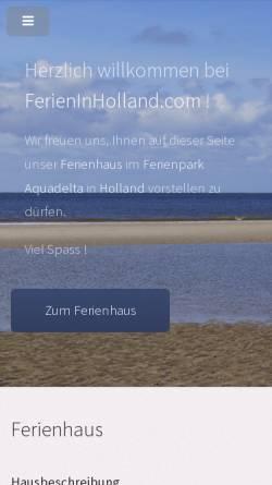 Vorschau der mobilen Webseite www.ferieninholland.com, privates Ferienhaus im Ferienpark Aquadelta