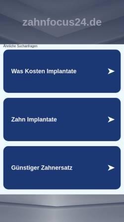 Vorschau der mobilen Webseite www.zahnfocus24.de, Zahnfocus24