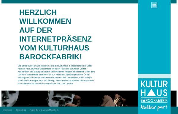 Vorschau von www.barockfabrik-aachen.de, Kulturhaus Barockfabrik