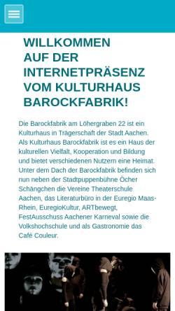 Vorschau der mobilen Webseite www.barockfabrik-aachen.de, Kulturhaus Barockfabrik