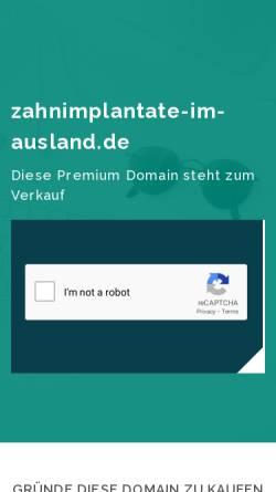 Vorschau der mobilen Webseite www.zahnimplantate-im-ausland.de, Zahnimplantate im Ausland