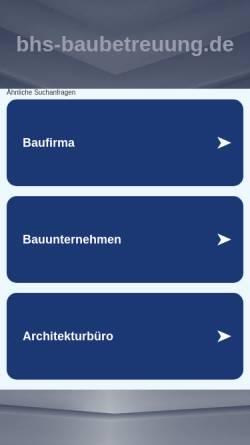 Vorschau der mobilen Webseite www.bhs-baubetreuung.de, BHS-Technische Baubetreuung und Bauträger GmbH