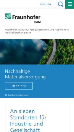 Vorschau der mobilen Webseite www.ifam.fraunhofer.de, Fraunhofer Institut für Fertigungstechnik und Angewandte Materialforschung