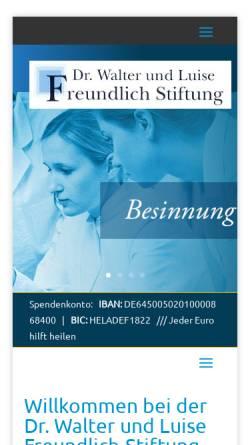 Vorschau der mobilen Webseite www.freundlich-stiftung.de, Dr. Walter und Luise Freundlich Stiftung