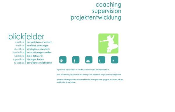 Vorschau von www.blickfelder.at, Blickfelder Coaching, Supervision und Projektentwicklung
