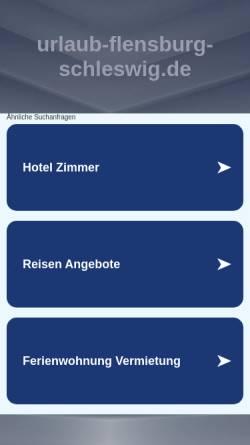 Vorschau der mobilen Webseite www.urlaub-flensburg-schleswig.de, urlaub-flensburg-schleswig.de
