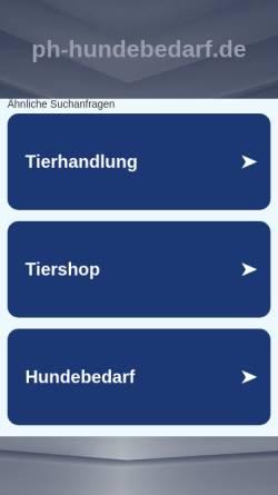 Vorschau der mobilen Webseite www.ph-hundebedarf.de, PH - Pundsack Hundebedarf