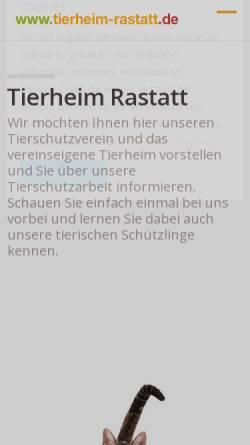 Vorschau der mobilen Webseite www.tierheim-rastatt.de, Tierschutzverein Rastatt und Umgebung e.V.