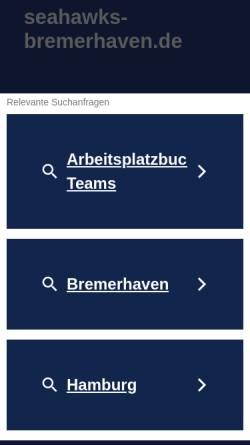 Vorschau der mobilen Webseite www.seahawks-bremerhaven.de, Bremerhaven Seahawks