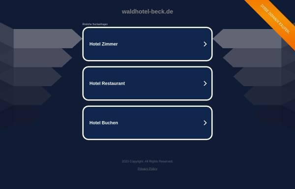 Vorschau von www.waldhotel-beck.de, Waldhotel Beck
