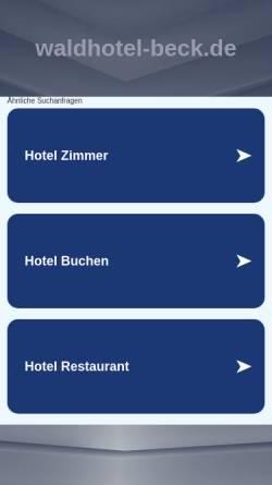 Vorschau der mobilen Webseite www.waldhotel-beck.de, Waldhotel Beck