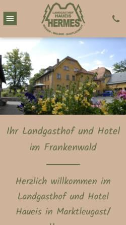 Vorschau der mobilen Webseite www.landgasthof-haueis.de, Landgasthof Haueis Hermes