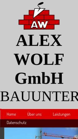 Vorschau der mobilen Webseite www.bauunternehmung-wolf.de, Alex Wolf GmbH - Bauunternehmung