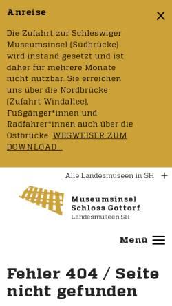 Vorschau der mobilen Webseite www.schloss-gottorf.de, Schleswig-Holsteinisches Freilichtmuseum e.V.