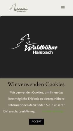 Vorschau der mobilen Webseite www.waldbuehne-halsbach.de, Halsbach