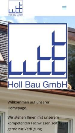 Vorschau der mobilen Webseite www.holl-bau.com, Bauunternehmen Holl GmbH