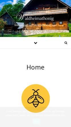 Vorschau der mobilen Webseite www.waldheimathonig.at, Honig aus Peter Roseggers Waldheimat