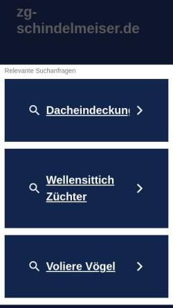 Vorschau der mobilen Webseite www.zg-schindelmeiser.de, Züchter Deutscher Schauwellensittiche