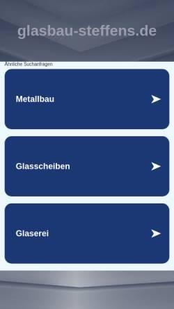 Vorschau der mobilen Webseite www.glasbau-steffens.de, Glaserei u. Glasbau Steffens GmbH