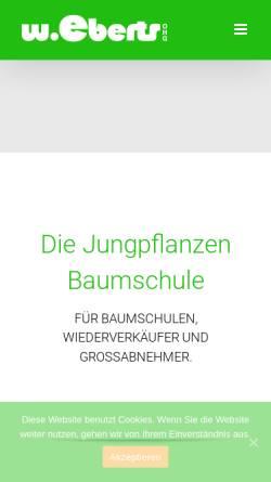 Vorschau der mobilen Webseite www.eberts-baumschulen.de, Jungpflanzen-Baumschule W. Eberts