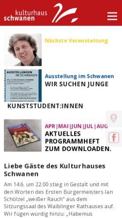 Vorschau der mobilen Webseite www.kulturhaus-schwanen.de, Kulturhaus Schwanen