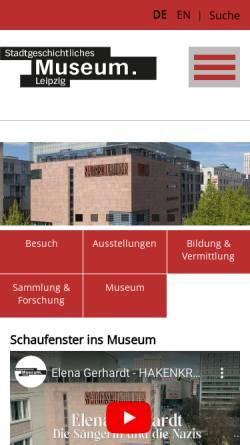 Vorschau der mobilen Webseite www.stadtgeschichtliches-museum-leipzig.de, Stadtgeschichtliches Museum Leipzig