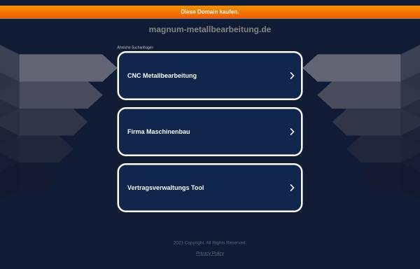 Vorschau von www.magnum-metallbearbeitung.de, Magnum Metallbearbeitung GmbH