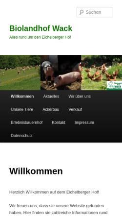Vorschau der mobilen Webseite www.biolandhof-wack.de, Biolandhof Familie Wack Eichelberger Hof Ommersheim