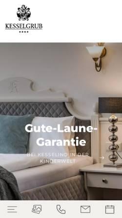 Vorschau der mobilen Webseite www.kesselgrub.at, Hotel Restaurant Kesselgrub
