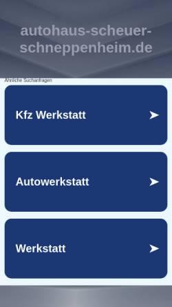 Vorschau der mobilen Webseite www.scheuer-schneppenheim.de, Autohaus Scheuer und Schneppenheim GmbH & Co. KG