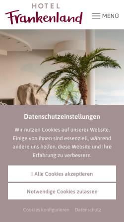 Vorschau der mobilen Webseite www.hotel-frankenland.de, Hotel Frankenland GmbH