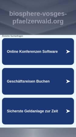 Vorschau der mobilen Webseite www.biosphere-vosges-pfaelzerwald.org, Grenzüberschreitendes Biosphärenreservat Vosges du Nord - Pfälzerwald